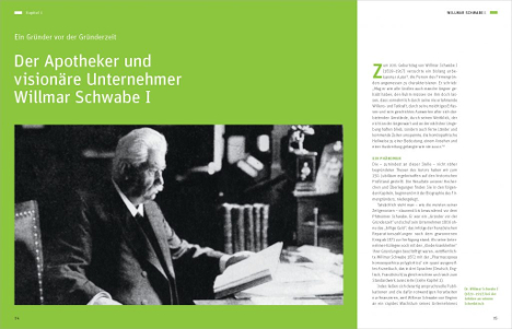 1866 gründete der Apotheker Dr. Willmar Schwabe  im Alter von 26 Jahren sein Unternehmen zur Herstellung von Urtinkturen und Homöopathie. Heute beschäftigt das weltweit agierende Unternehmen 3.500 Mitarbeiter, davon rund 1.400 in Deutschland (Foto: Hoffmann und Campe X)